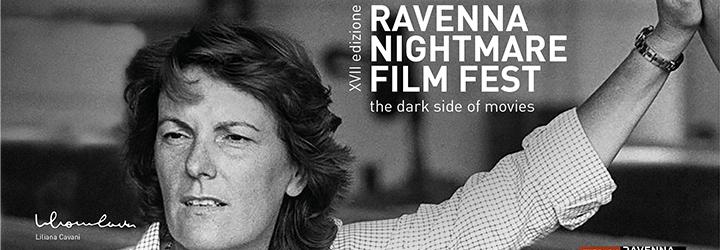Liliana Cavani ospite donore del Ravenna Nightmare film Fest